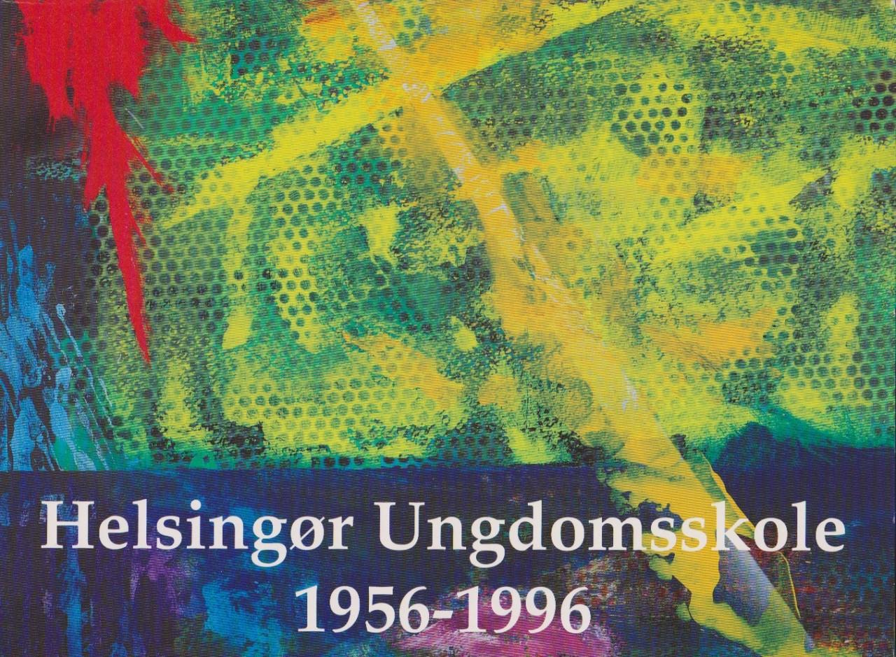 Helsingør Ungdomsskole 1956-1996