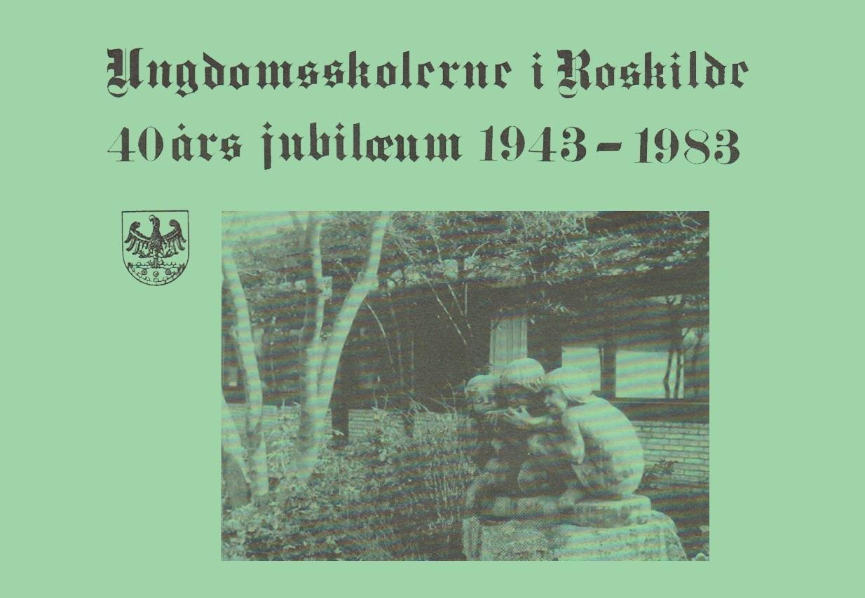 Ungdomsskolerne i Roskilde 1943-1983